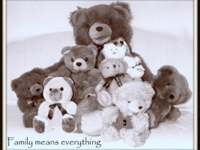 LOOK UP TO FAMILY, teddy bears, love, family, a better life