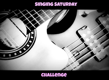 Singing Saturday Challenge for music inspired posts